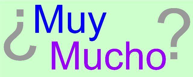 Muy и Mucho